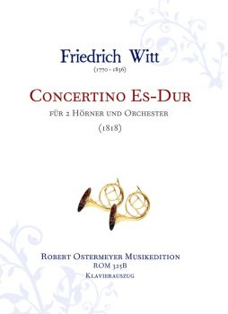 Witt, Friedrich - Concertino for 2 Horns and Orchestra