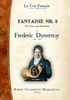 Duvernoy, Frederic - Fantaisie No. 8 for Piano and Horn