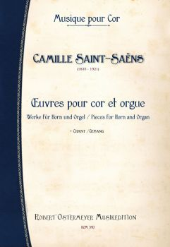 Saint-Saëns, Camille - Pieces for Horn and Organ