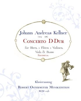 Kellner, Johann Andreas - Concerto for Horn D major
