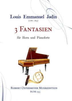 Jadin, Louis Emmanuel - 3 Fantasien for Horn and Klavier