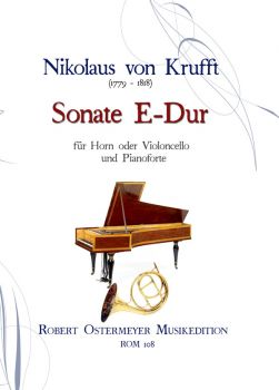 Krufft, Nikolaus v. - Sonate E-Dur for Horn (or Violoncello) + Piano