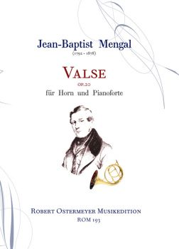 Mengal, J. B.   Valse op. 20 for Horn and Piano