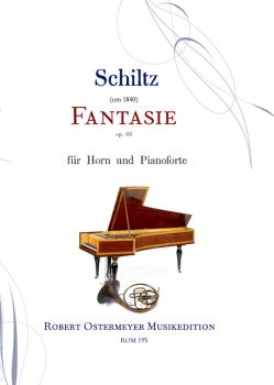 Schiltz - Fantaisie op.66 for Horn and Piano
