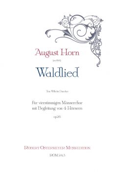 Horn, August - Waldlied op.26 for four-part male choir , 4 Horns