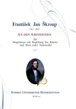 Skroup, Frantisek - An den Abendstern op.6 for Voice, Horn (or Cello) and Piano