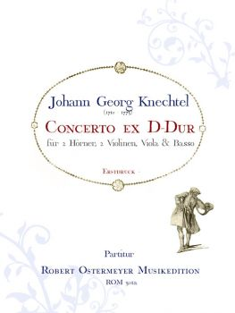 Knechtel, Johann Georg - Concerto ex D-major for 2 Horns