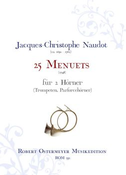 Naudot, Jacques-Christophe - 25 Menuets for 2 Horns ( Hunting horn, trumpet)