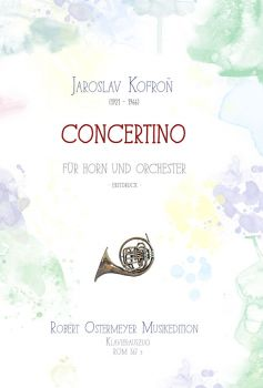 Kofron, Jaroslav - Concertino for Horn