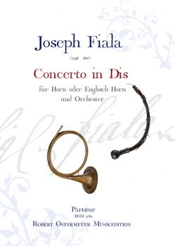 Fiala, Joseph - Concerto in Dis for Horn or English Horn and Orchestra