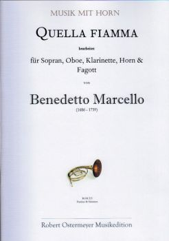Marcello, Benedetto - Quella fiamma arr. for Soprano, Oboe, Clarinet, Horn & Bassoon