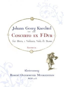 Knechtel, Johann Georg - Concerto ex F-major for Horn