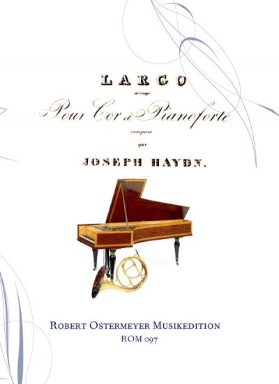 Haydn, Joseph - Largo for Horn and Piano