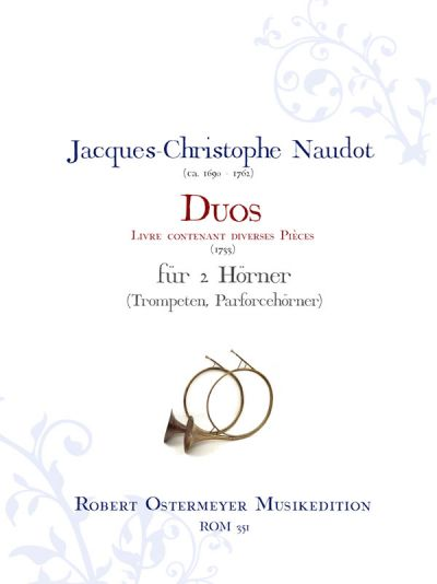 Naudot, Jacques-Christophe - Duos for 2 Horns ( Hunting horn, trumpet)